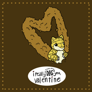 FreeStuffFriday: I Really Dig You, Valentine!